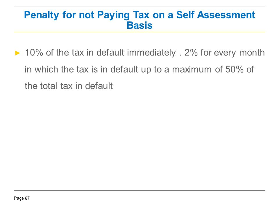 Penalty for not Paying Tax on a Self Assessment Basis