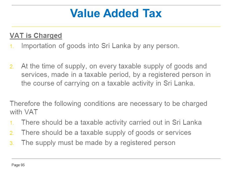 Value Added Tax VAT is Charged