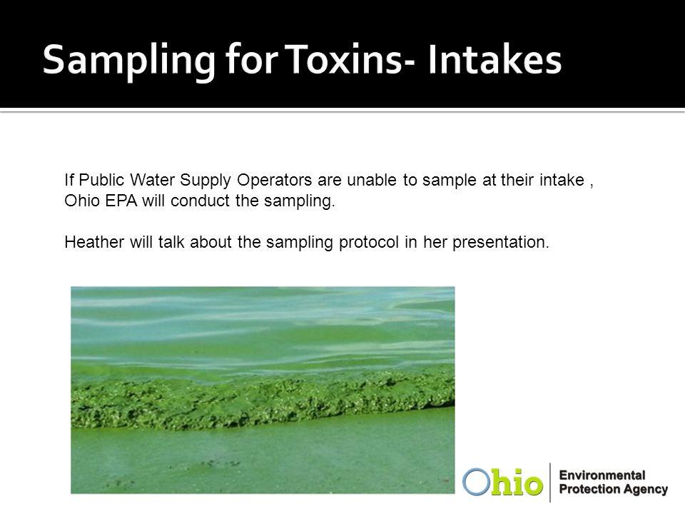 Sampling for Toxins- Intakes