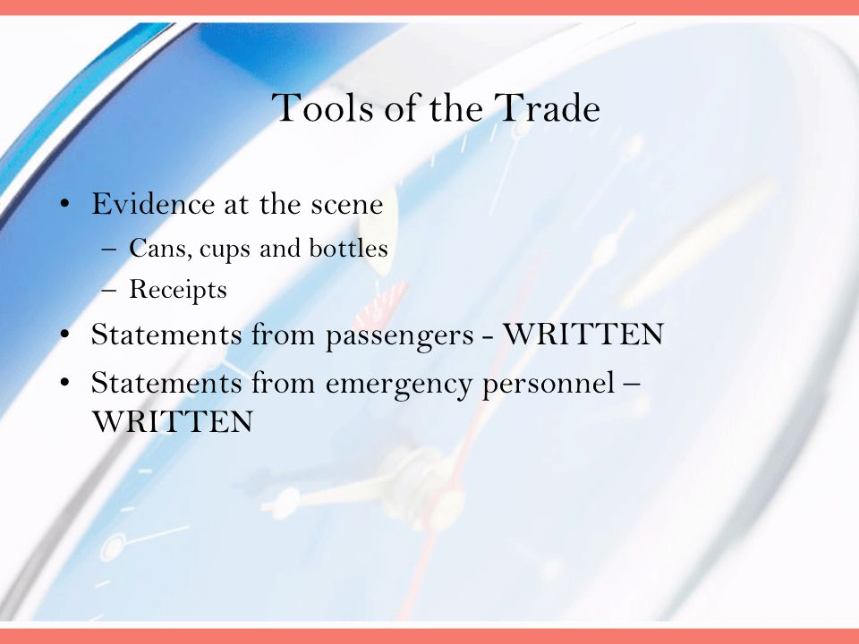 Tools of the Trade Evidence at the scene