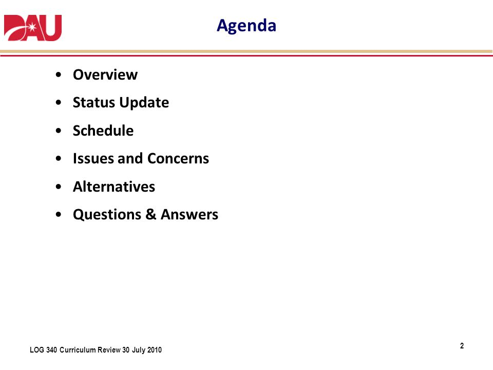 Agenda Overview Status Update Schedule Issues and Concerns