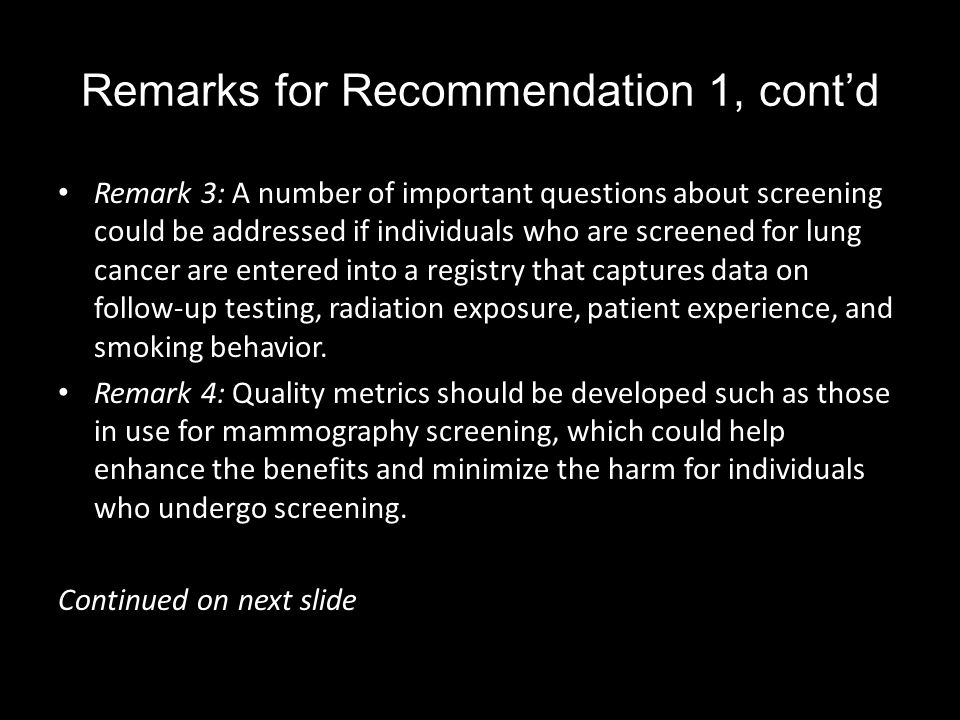 Remarks for Recommendation 1, cont'd