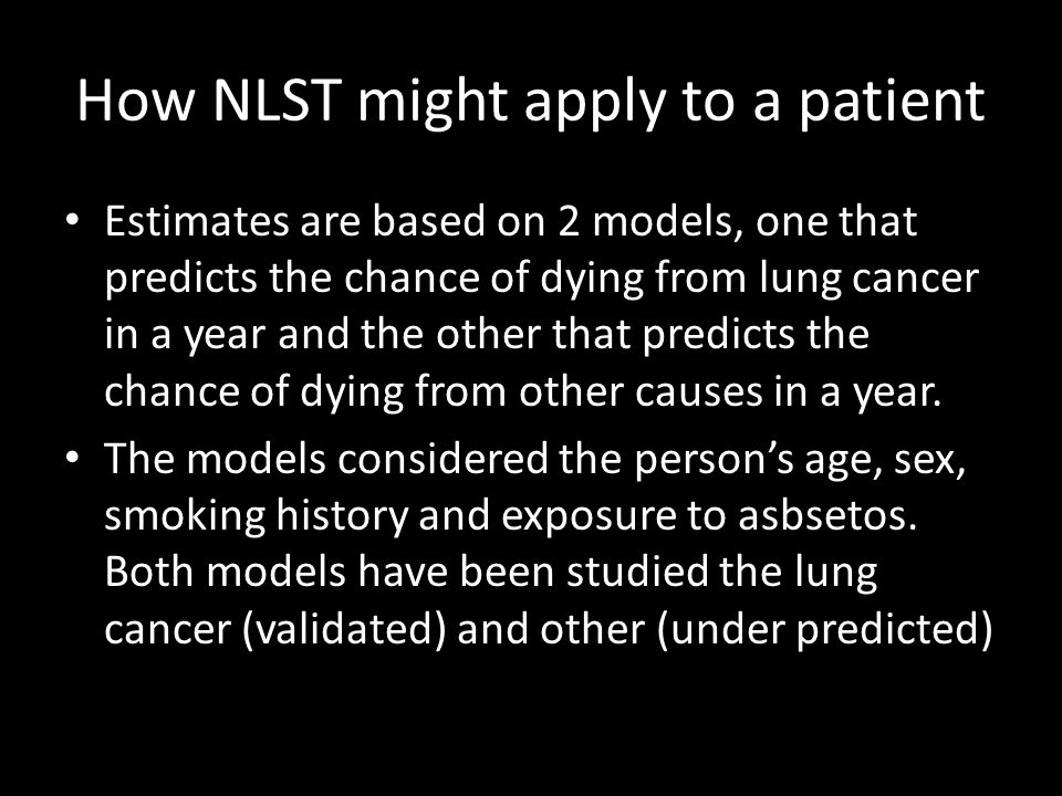 How NLST might apply to a patient