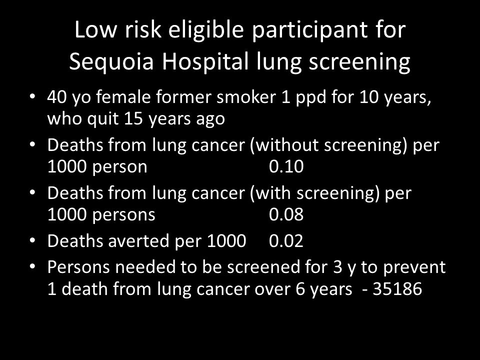Low risk eligible participant for Sequoia Hospital lung screening