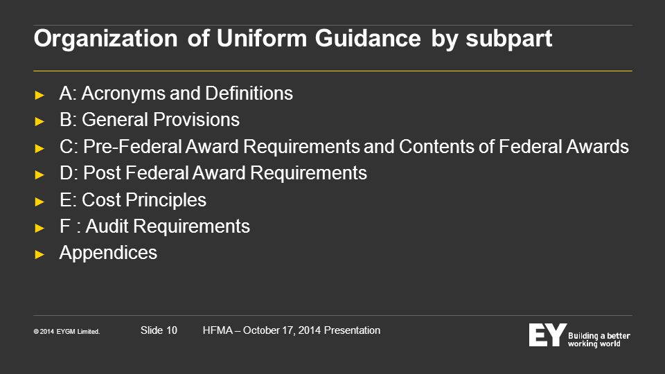 Organization of Uniform Guidance by subpart