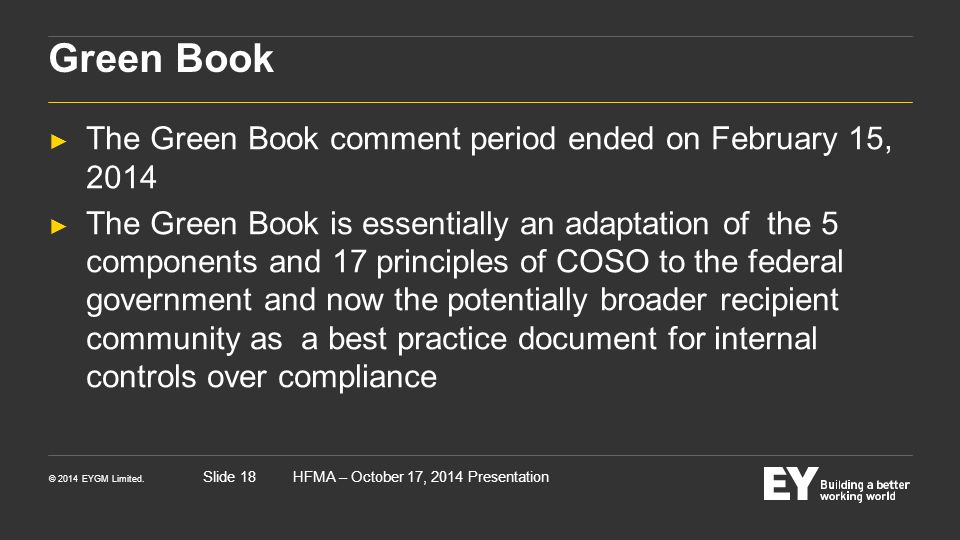 Green Book The Green Book comment period ended on February 15, 2014