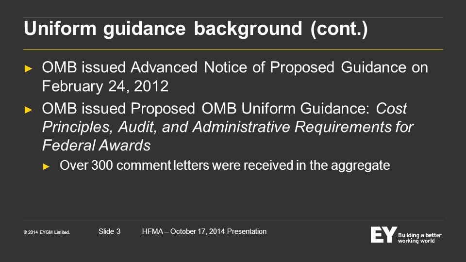 Uniform guidance background (cont.)