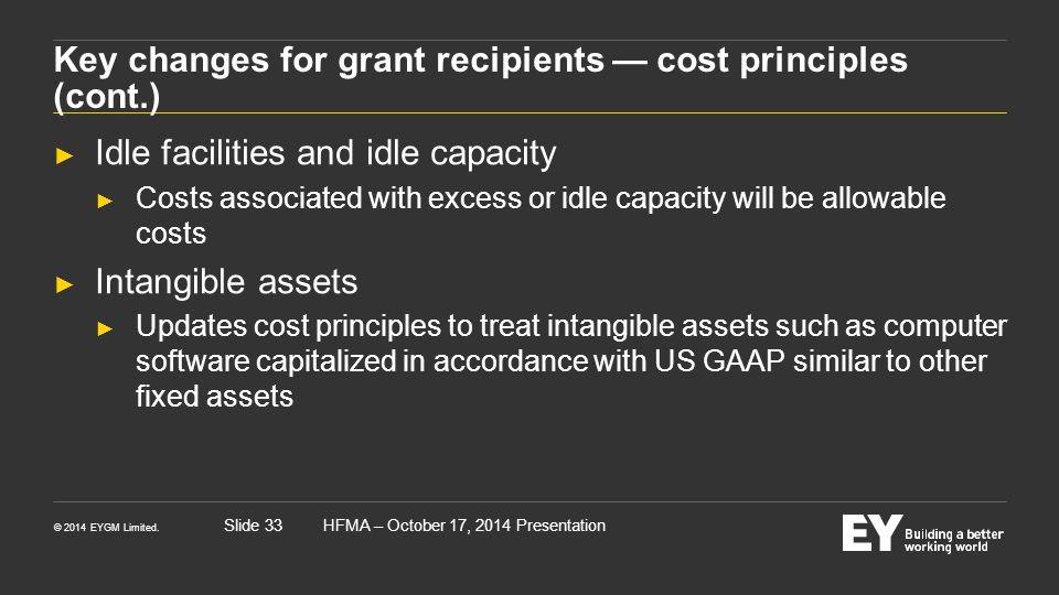Key changes for grant recipients — cost principles (cont.)