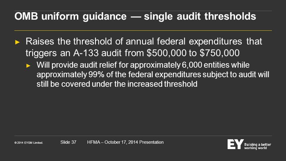 OMB uniform guidance — single audit thresholds