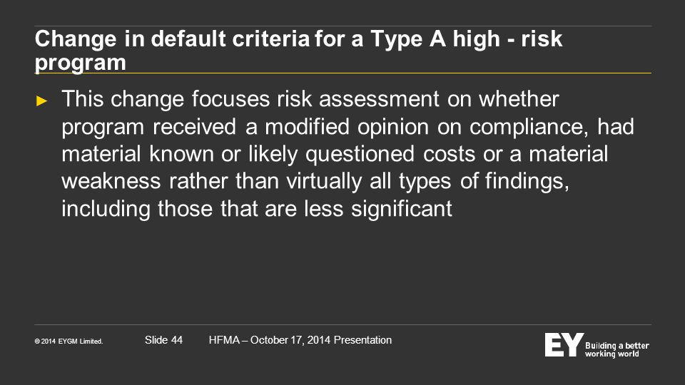 Change in default criteria for a Type A high - risk program