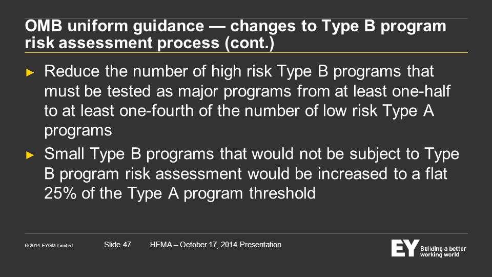 OMB uniform guidance — changes to Type B program risk assessment process (cont.)