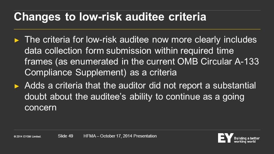 Changes to low-risk auditee criteria