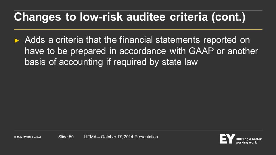Changes to low-risk auditee criteria (cont.)