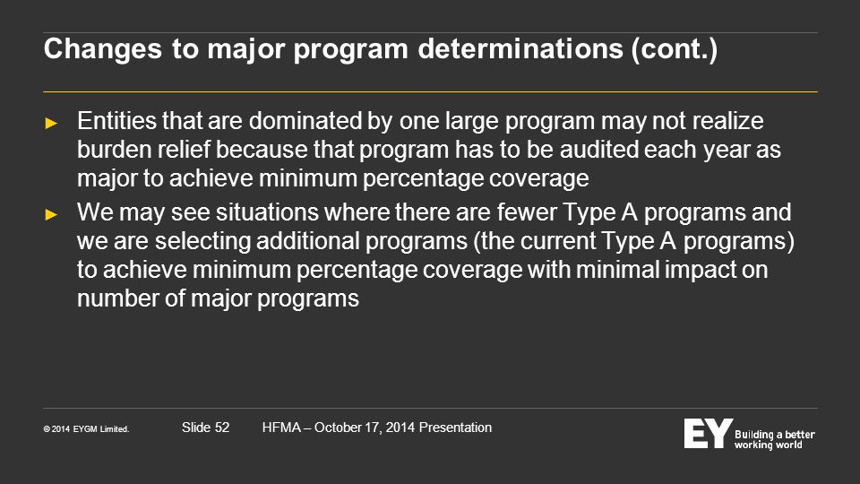 Changes to major program determinations (cont.)
