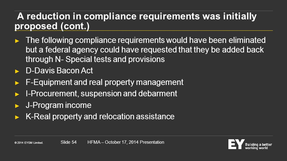 A reduction in compliance requirements was initially proposed (cont.)