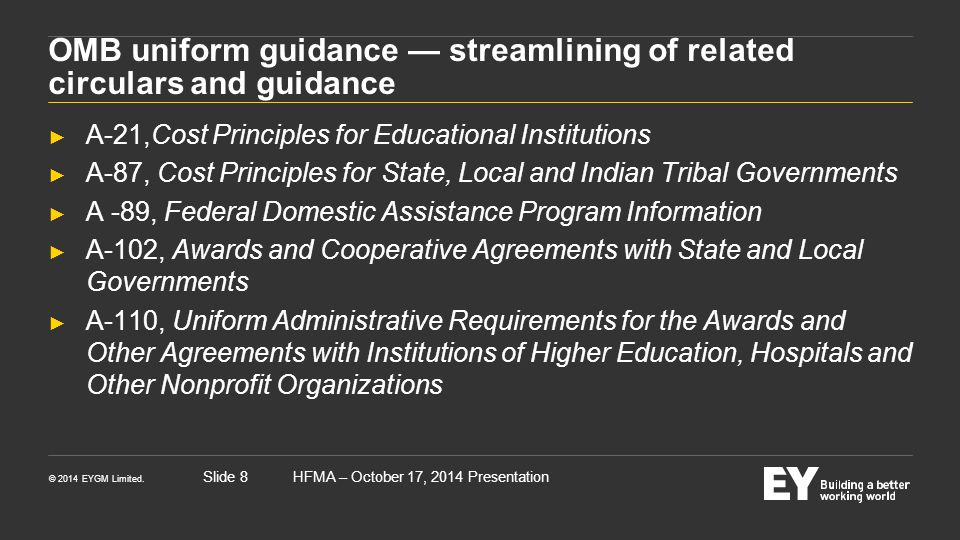 OMB uniform guidance — streamlining of related circulars and guidance