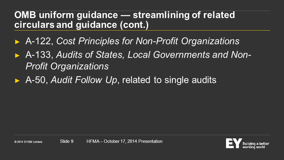 OMB uniform guidance — streamlining of related circulars and guidance (cont.)