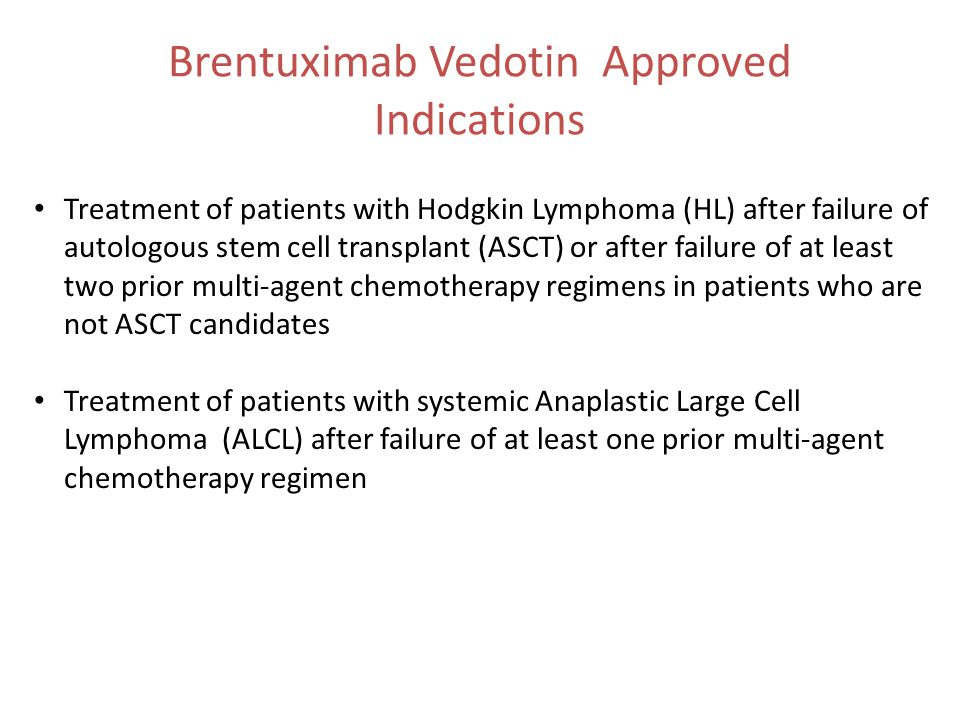 Brentuximab Vedotin Approved Indications