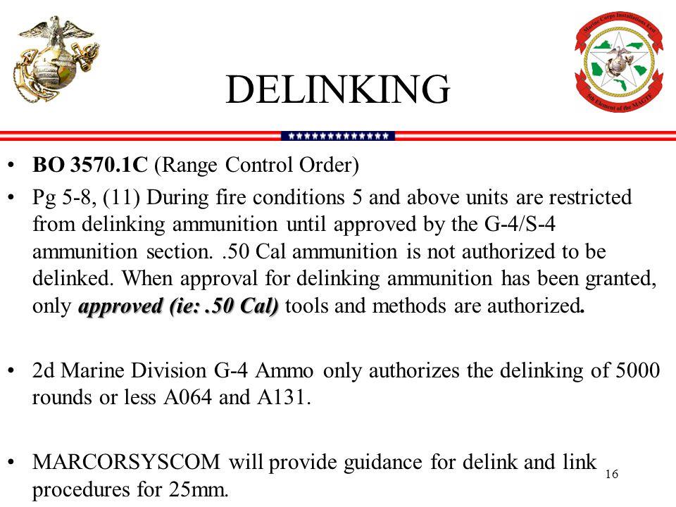 DELINKING BO 3570.1C (Range Control Order)