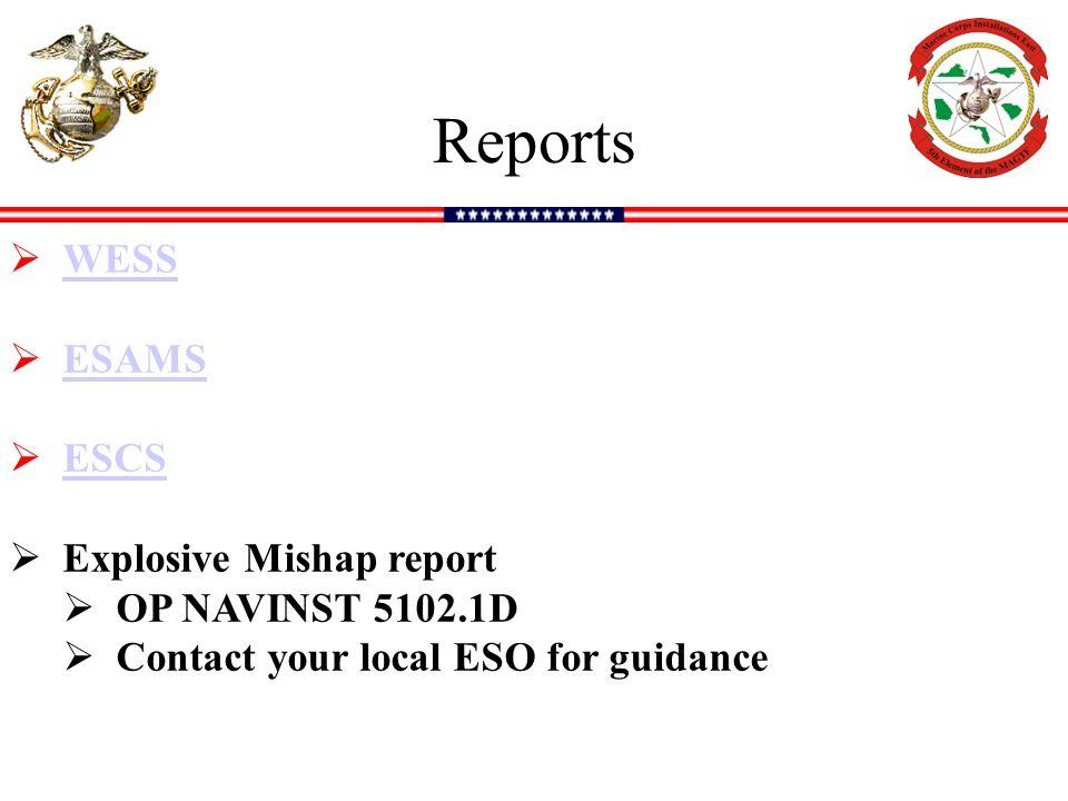 Reports WESS ESAMS ESCS Explosive Mishap report OP NAVINST 5102.1D
