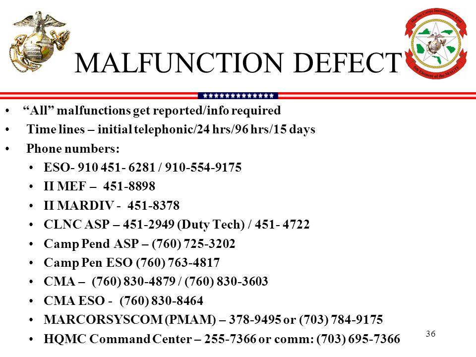 MALFUNCTION DEFECT All malfunctions get reported/info required
