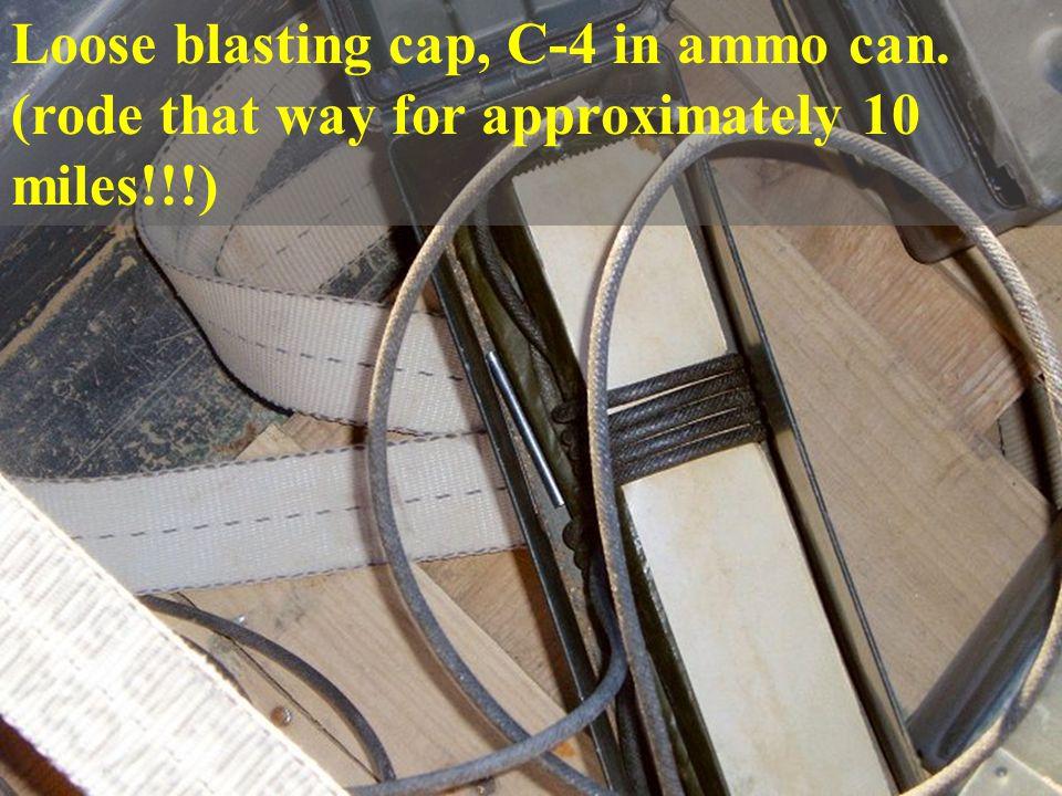 Loose blasting cap, C-4 in ammo can