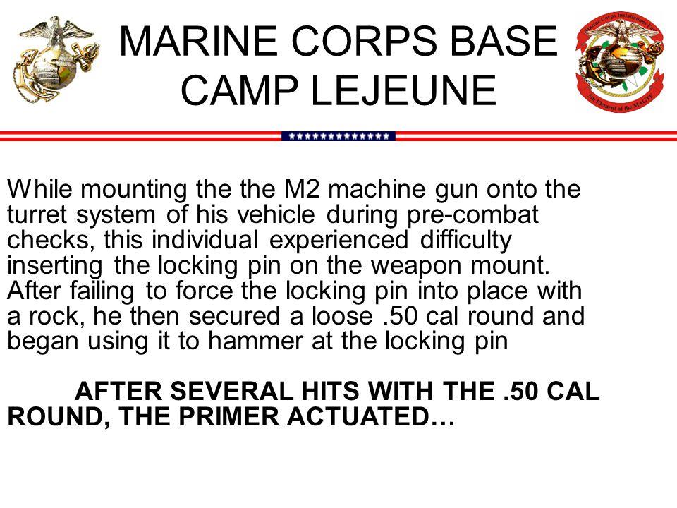 MARINE CORPS BASE CAMP LEJEUNE