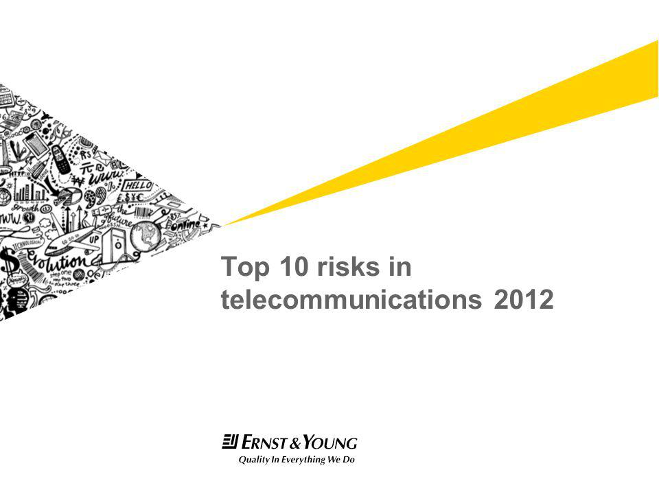 Top 10 risks in telecommunications 2012