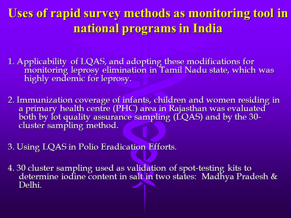 Uses of rapid survey methods as monitoring tool in national programs in India