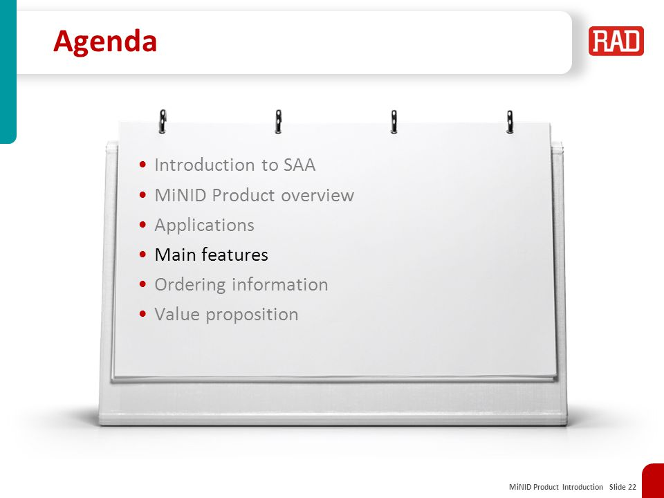 Agenda Introduction to SAA MiNID Product overview Applications
