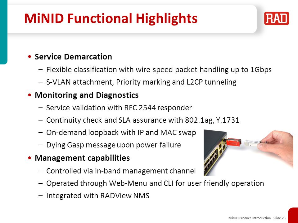 MiNID Functional Highlights