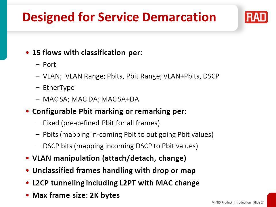 Designed for Service Demarcation