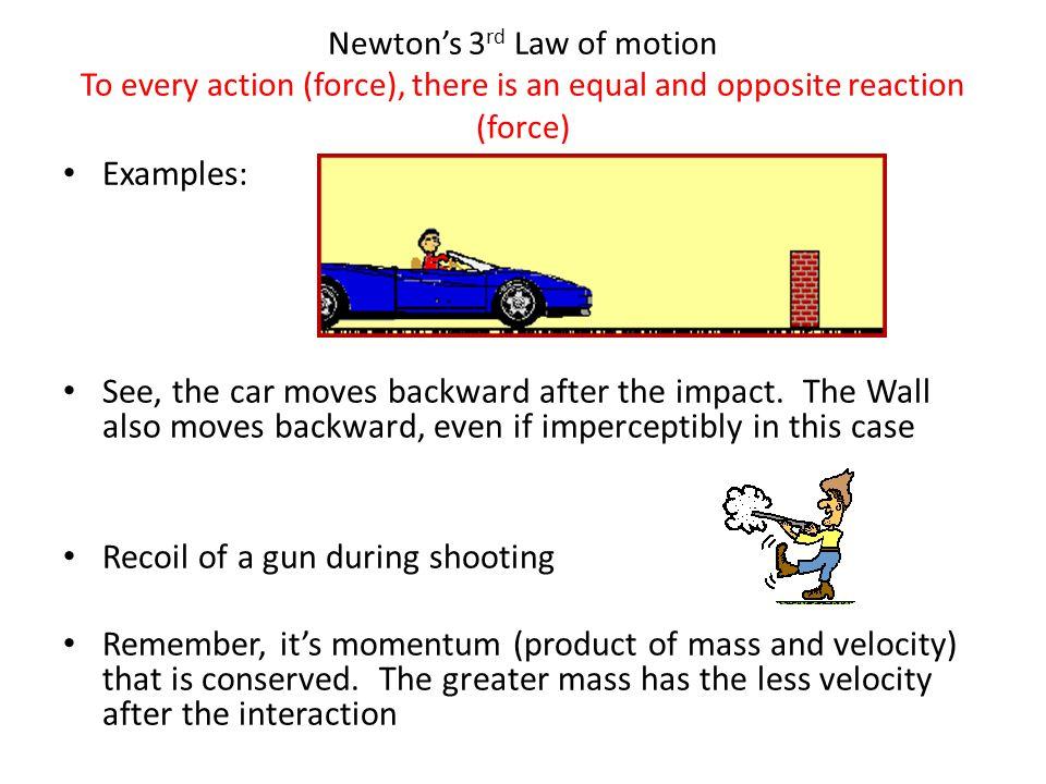 Recoil of a gun during shooting