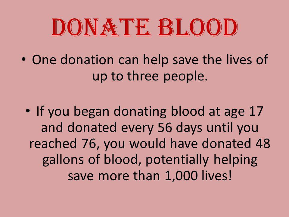 One donation can help save the lives of up to three people.
