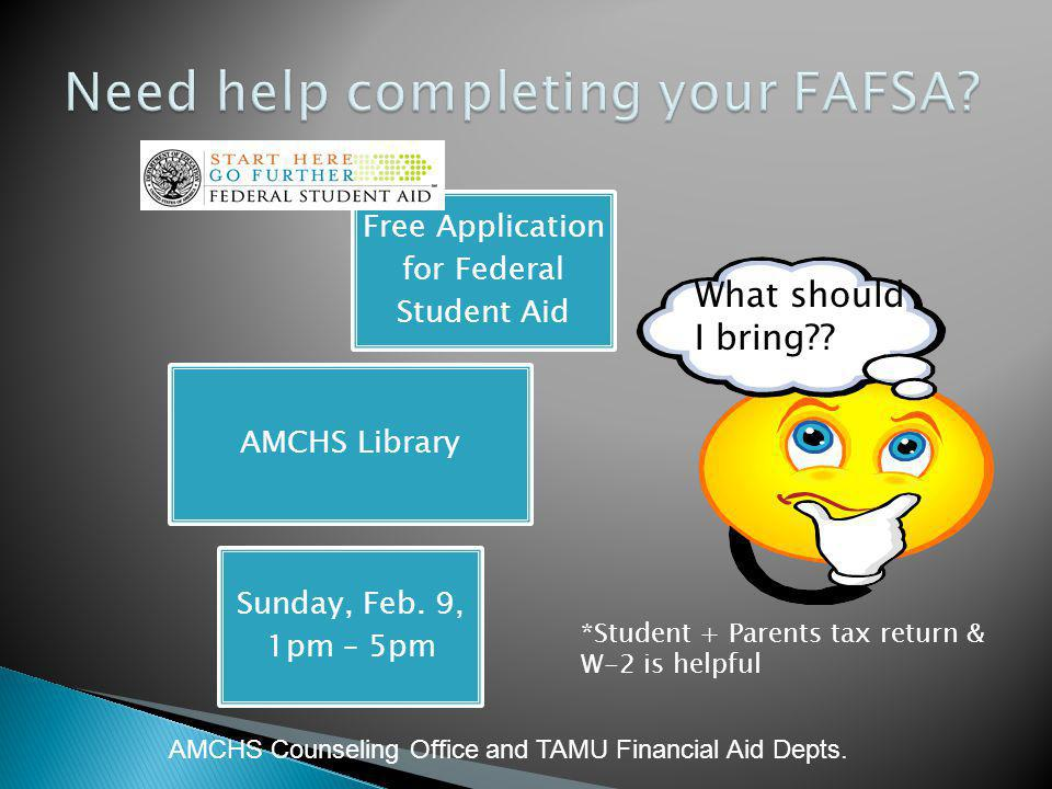 Need help completing your FAFSA