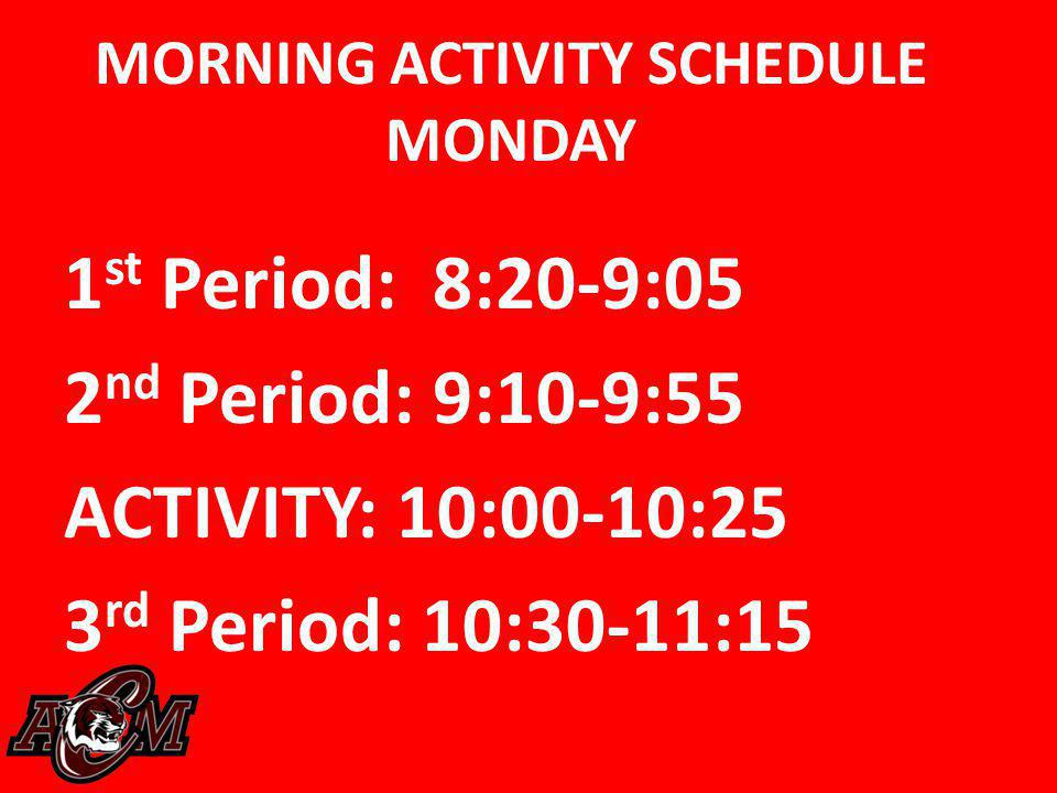 MORNING ACTIVITY SCHEDULE