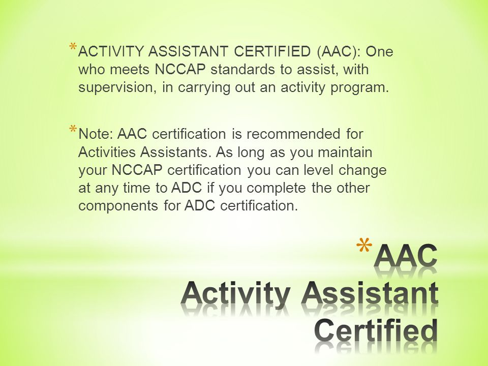 AAC Activity Assistant Certified