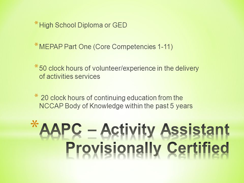 AAPC – Activity Assistant Provisionally Certified