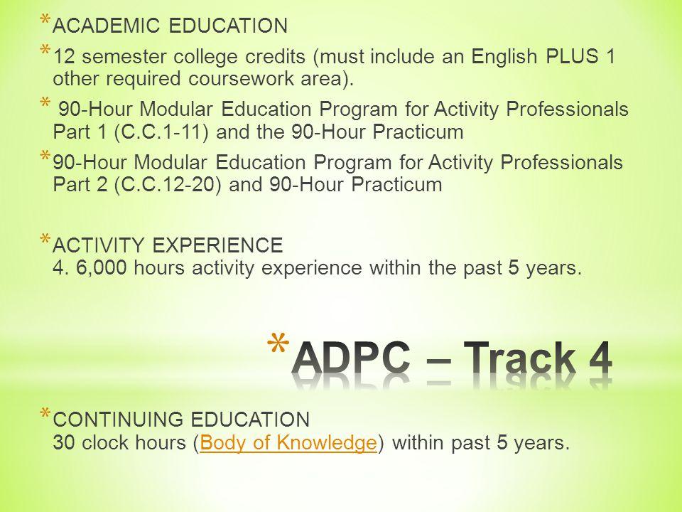 ADPC – Track 4 ACADEMIC EDUCATION