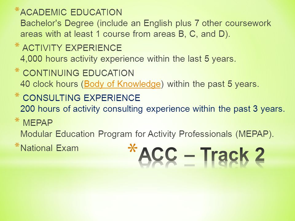 ACADEMIC EDUCATION Bachelor s Degree (include an English plus 7 other coursework areas with at least 1 course from areas B, C, and D).