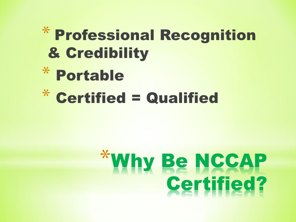 Why Be NCCAP Certified Professional Recognition & Credibility