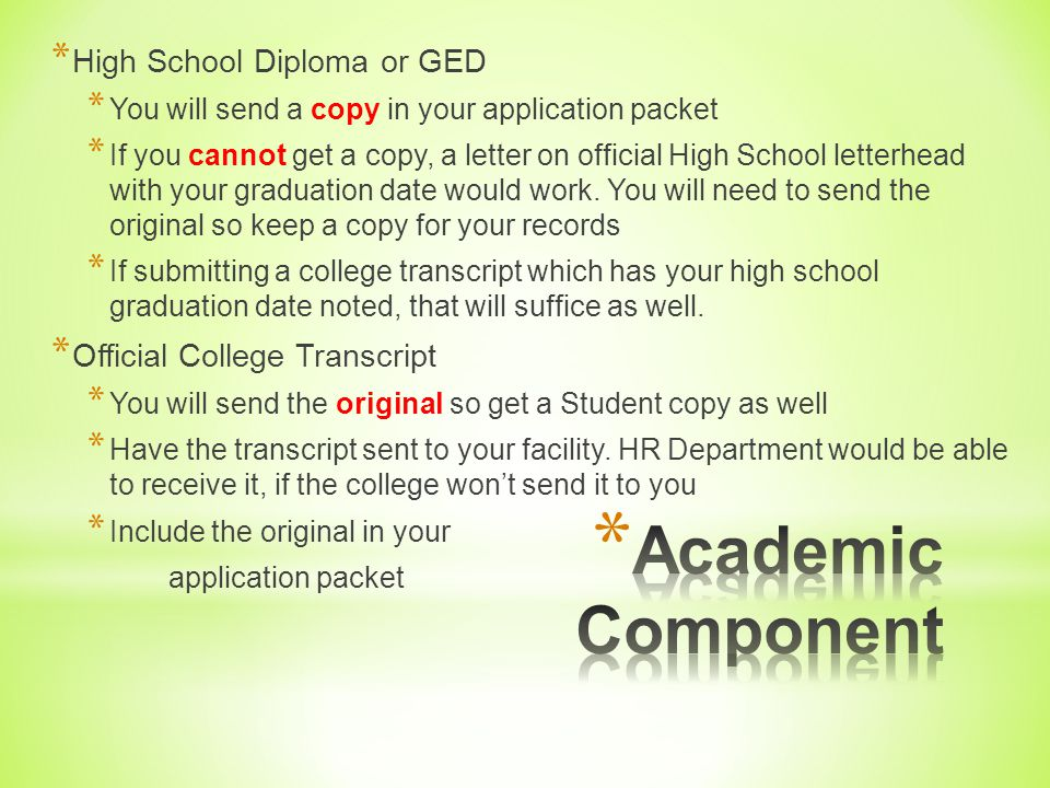 Academic Component High School Diploma or GED
