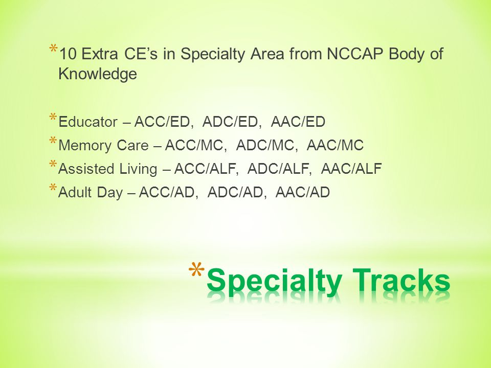 10 Extra CE's in Specialty Area from NCCAP Body of Knowledge