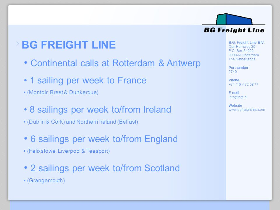 Continental calls at Rotterdam & Antwerp