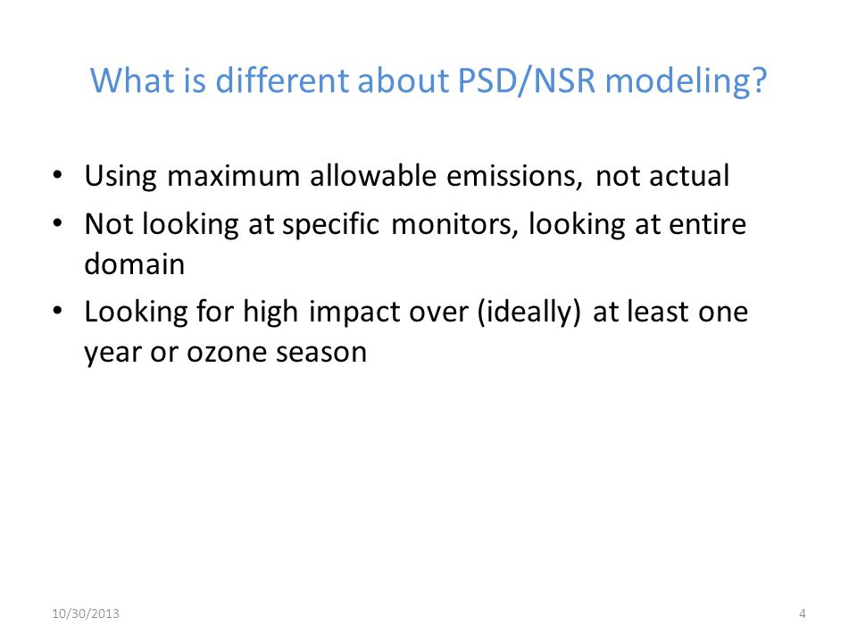 What is different about PSD/NSR modeling