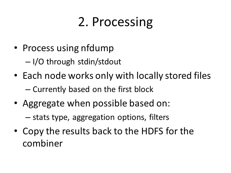 2. Processing Process using nfdump