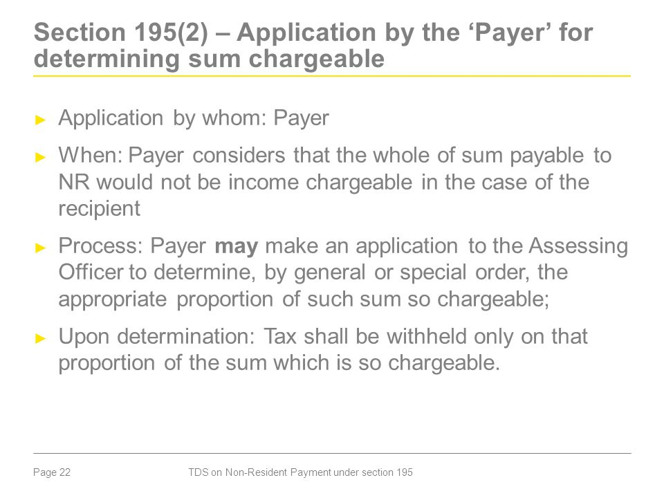 Section 195(2) – Application by the 'Payer' for determining sum chargeable