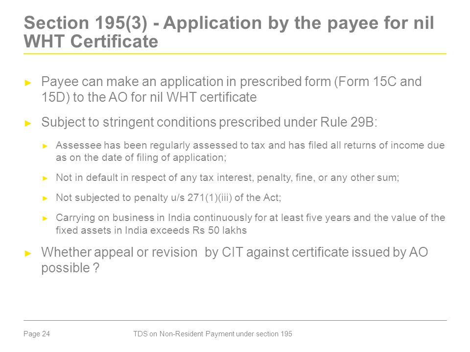 Section 195(3) - Application by the payee for nil WHT Certificate