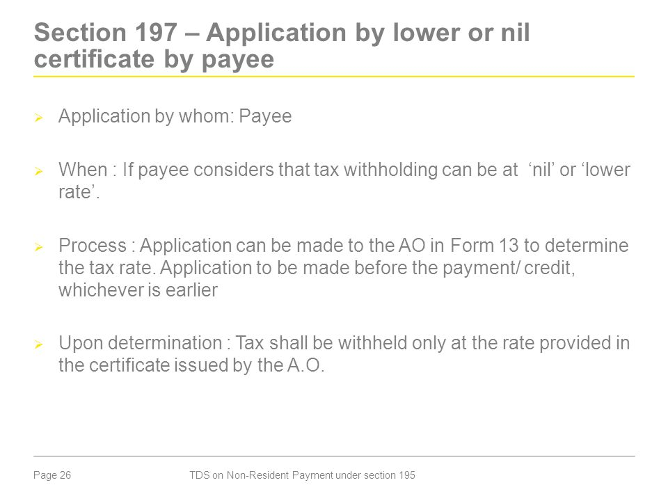 Section 197 – Application by lower or nil certificate by payee