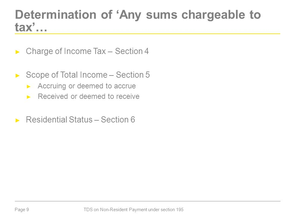 Determination of 'Any sums chargeable to tax'…
